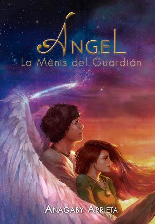Ángel, la mênis del guardián