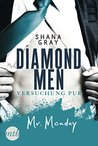 Diamond Men - Versuchung pur! Mr. Monday by Shana Gray