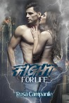Fight for life by Rosa Campanile