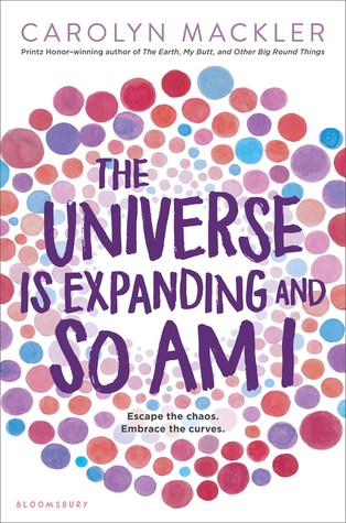 The Universe Is Expanding and So Am I (Virginia Shreves #2) - Carolyn Mackler