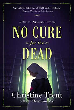 No Cure for the Dead (A Florence Nightingale Mystery #1)