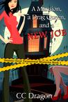A Mansion, A Drag Queen, And A New Job (Deanna Oscar Paranormal Mystery, #1)