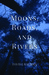 Moons, Roads, and Rivers by David J. Bauman