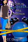A Club, An Imposter, And A Competition (Deanna Oscar Paranormal Mystery, #2)
