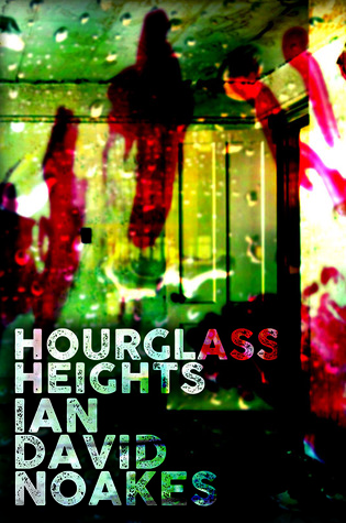 Hourglass Heights by Ian David Noakes