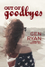Out of Goodbyes (Hopelessly...