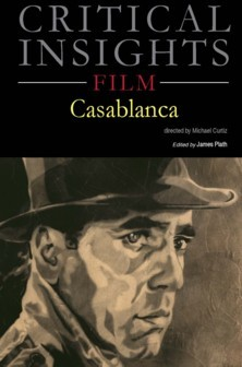 Critical Insights: Film - Casablanca