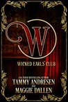 The Wicked Earls Club  (Wicked Earls' Club, #0.5)