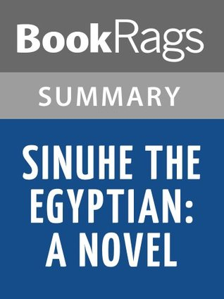Sinuhe the Egyptian: A Novel by Mika Waltari Summary & Study Guide