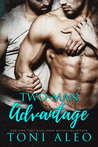 Two Man Advantage by Toni Aleo
