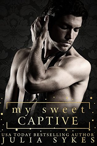 My Sweet Captive by Julia Sykes