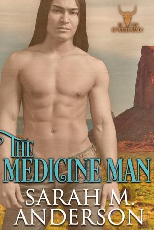 The Medicine Man (Men of the White Sandy, #1)