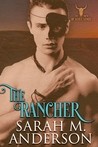 The Rancher (Men of the White Sandy, #2)