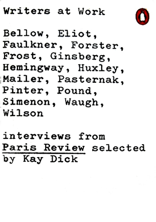 Writers At Work: The Paris Review Interviews