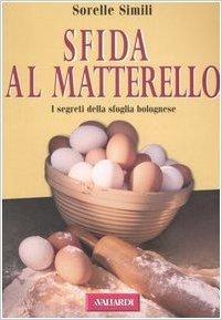 Sfida al Mattarello. I segreti della sfoglia bolognese
