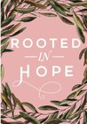 Rooted in Hope by Elizabeth Foss