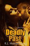 Deadly Past (Deadly #3)