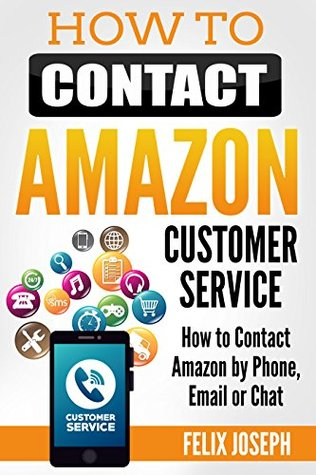 How to Contact Amazon Customer Service: How to Contact Amazon by Phone, Email or Chat