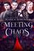 Meeting Chaos (Chaos, #1)