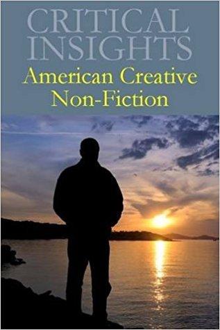 Critical Insights: American Creative Non-Fiction