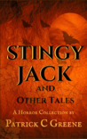 Stingy Jack and Other Tales by Patrick C. Greene