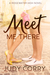 Meet Me There (Ridgewater High #1) by Judy Corry
