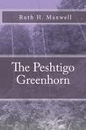 The Peshtigo Greenhorn