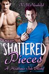 Shattered Pieces (Heathens Ink, #4)