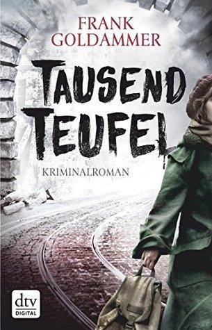 Tausend Teufel (Max Heller, Dresden Detective, #2)