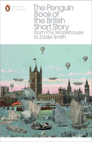 The Penguin Book of the British Short Story, Volume 2: From P.G. Wodehouse to Zadie Smith