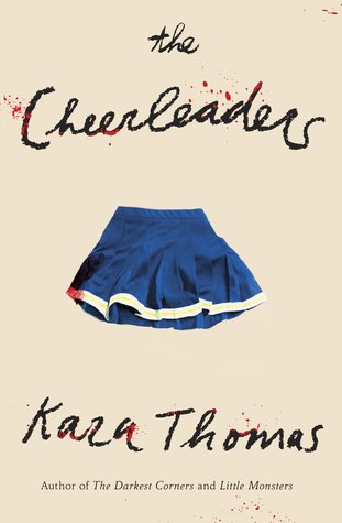 Preorder The Cheerleaders by Kara Thomas