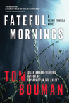 Fateful Mornings (Henry Farrell, #2)