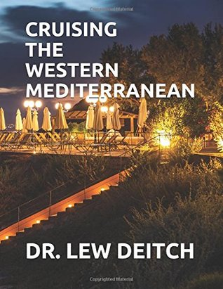 CRUISING THE WESTERN MEDITERRANEAN