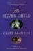 The Silver Child (Silver Se...