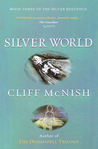 Silver World (Silver Sequence, #3)
