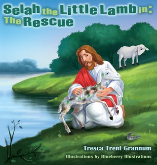 Selah the Little Lamb in: The Rescue