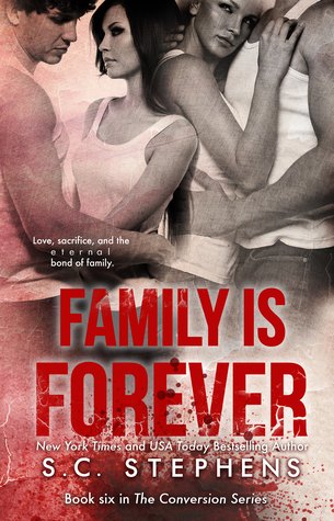 Family is Forever (Conversion #6)