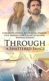 Through a Shatter...
