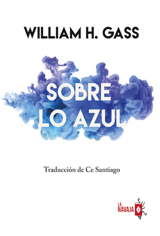 Sobre lo azul by William H. Gass