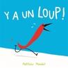 Y'a un loup ! by Matthieu Maudet