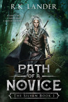 Path of a Novice (The Silvan, #1)