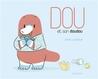 Dou et son doudou by Johan Leynaud