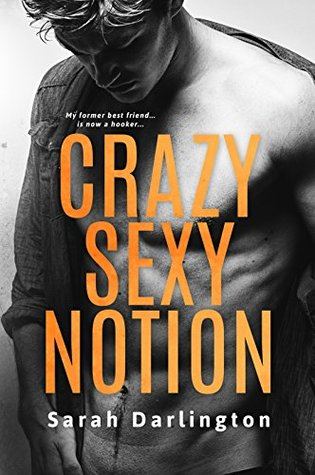 Crazy Notion by Sarah Darlington