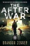 The After War by Brandon Zenner