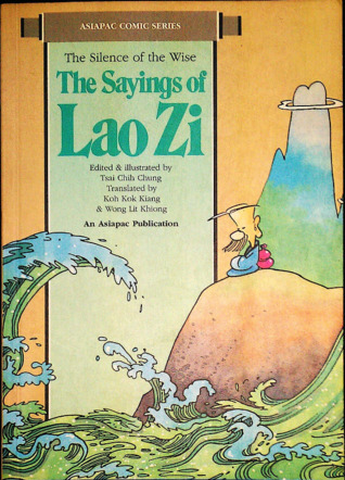 The Sayings of Lao Zi: The Silence of the Wise