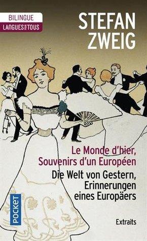 Le monde d'hier - Souvenirs d'un Européen (extraits)