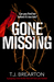 Gone Missing by T.J. Brearton