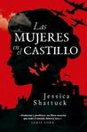 Las mujeres en el castillo by Jessica Shattuck