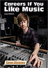 Careers If You Like Music