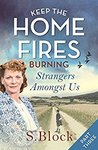 Strangers Amongst Us (Keep the Home Fires Burning #1c)